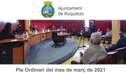 Ple Ordinari de l'Ajuntament de Roquetes del mes de març de 2021