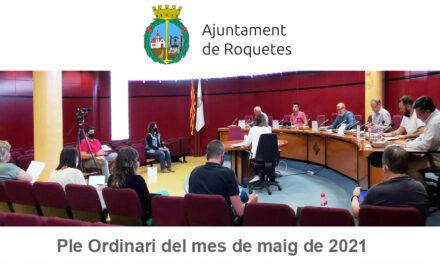 Ple Ordinari de l'Ajuntament de Roquetes del mes de maig de 2021