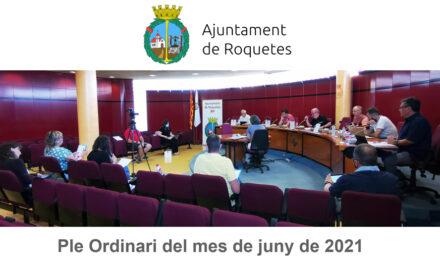 Ple Ordinari de l'Ajuntament de Roquetes del mes de juny de 2021