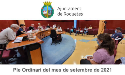 Ple Ordinari de l'Ajuntament de Roquetes del mes de setembre de 2021